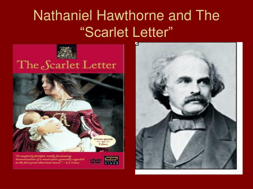 """PPT - Nathaniel Hawthorne and The """"Scarlet Letter ..."""