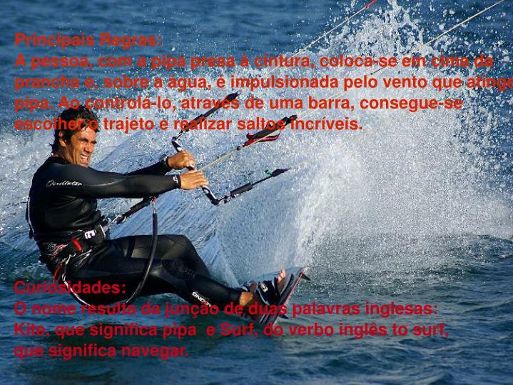Principais Regras: