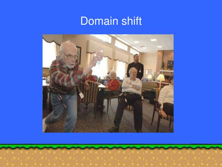 Domain shift