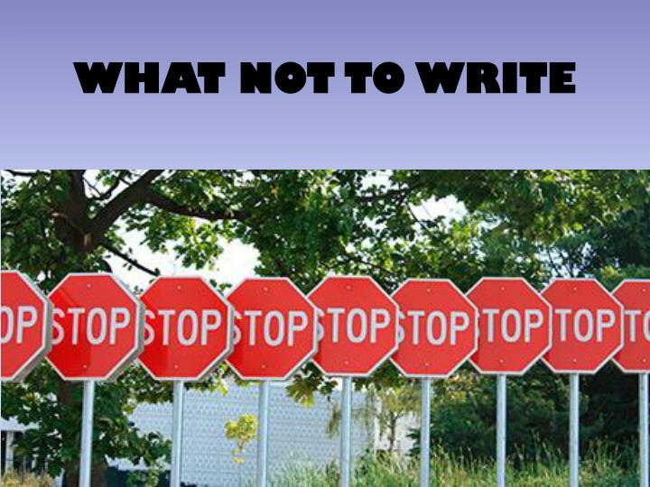 what not to write n.