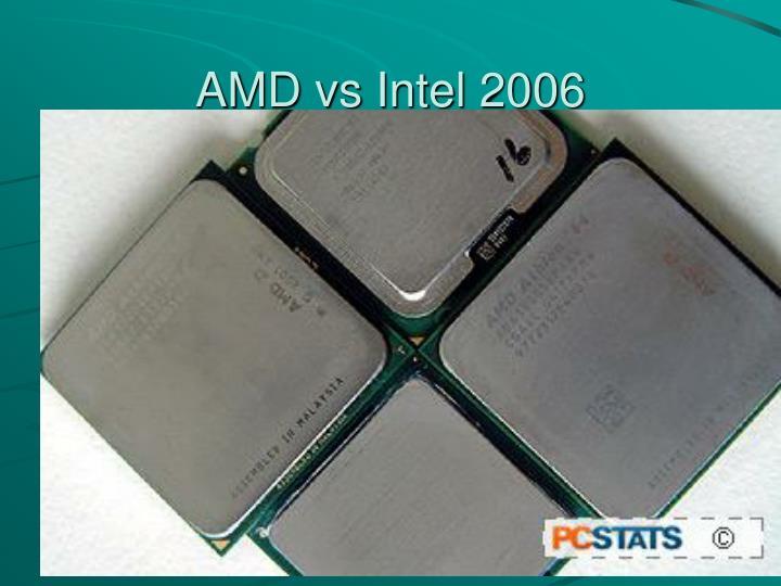 AMD vs Intel 2006