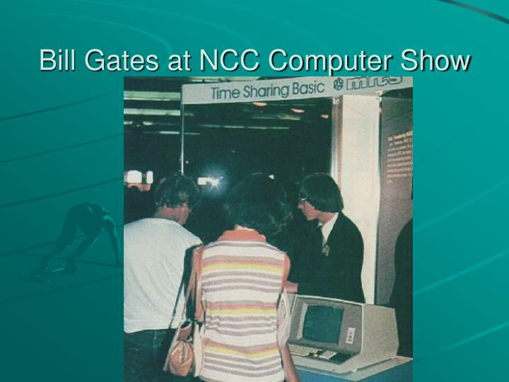 Bill Gates at NCC Computer Show
