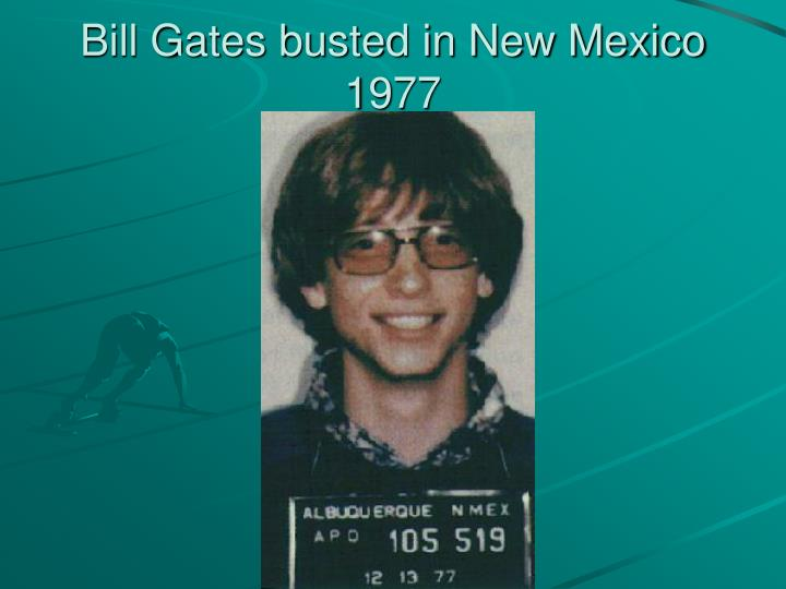 Bill Gates busted in New Mexico 1977