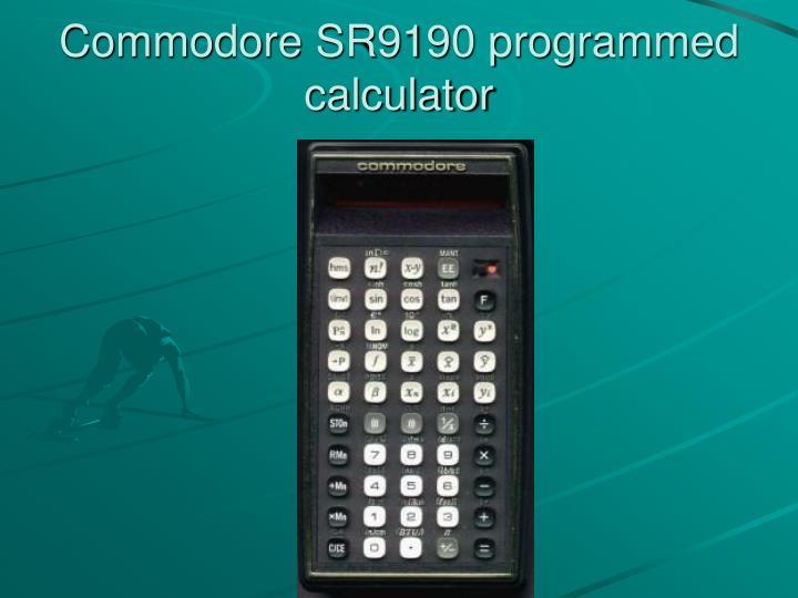 Commodore SR9190 programmed calculator