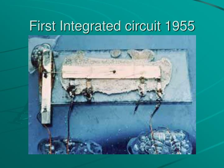 First Integrated circuit 1955