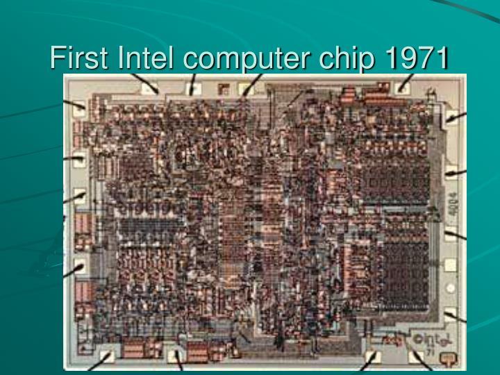 First Intel computer chip 1971