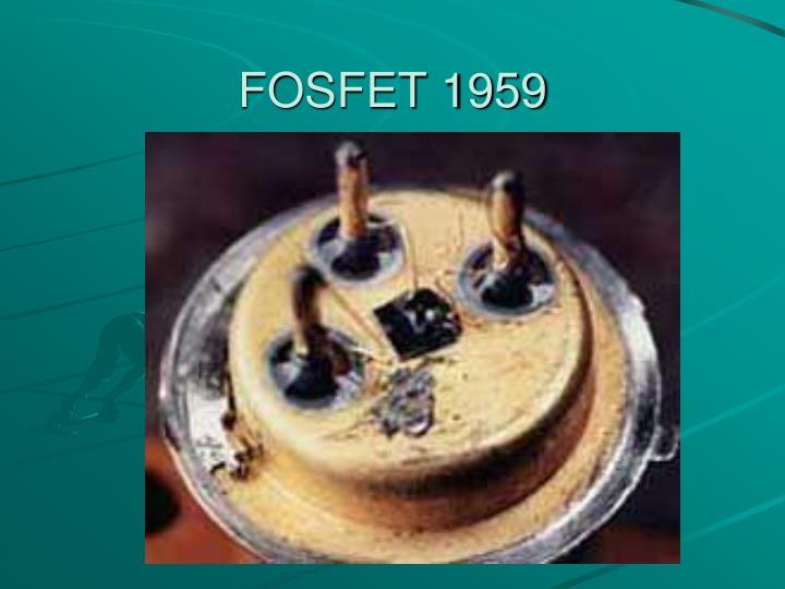 FOSFET 1959