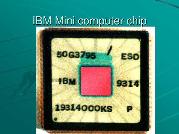 IBM Mini computer chip