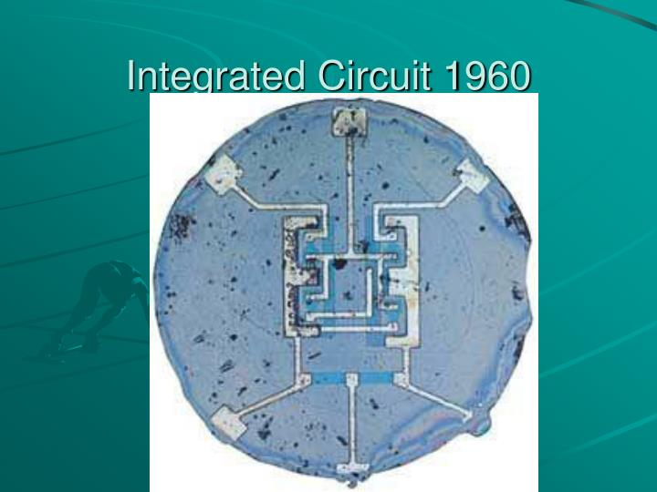Integrated Circuit 1960