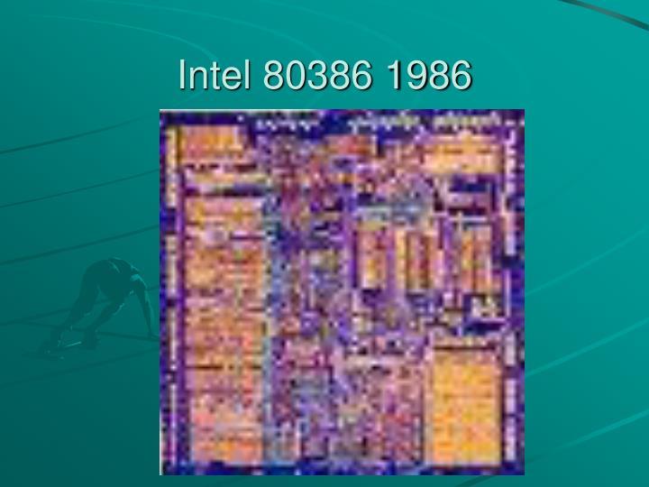 Intel 80386 1986