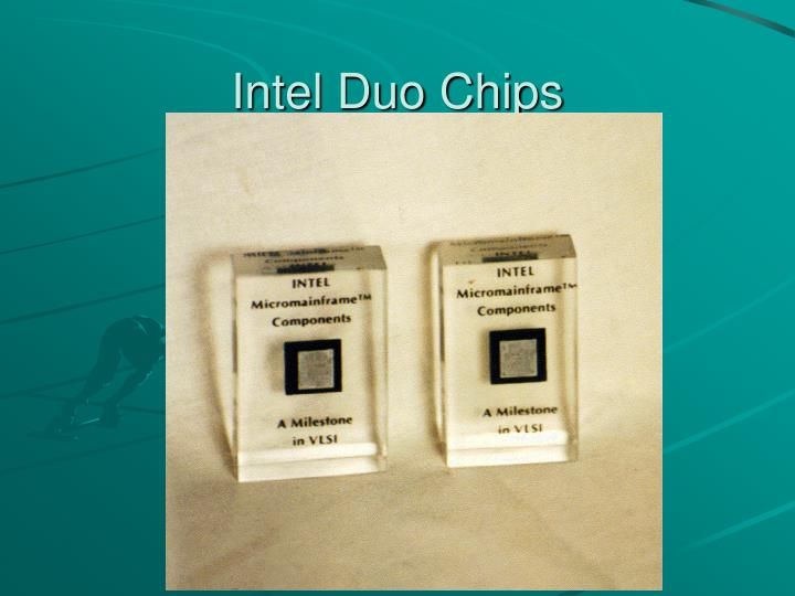 Intel Duo Chips