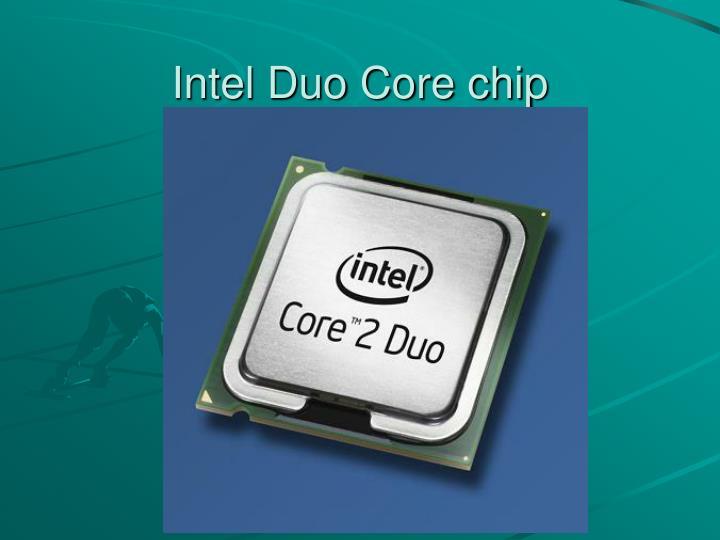Intel Duo Core chip