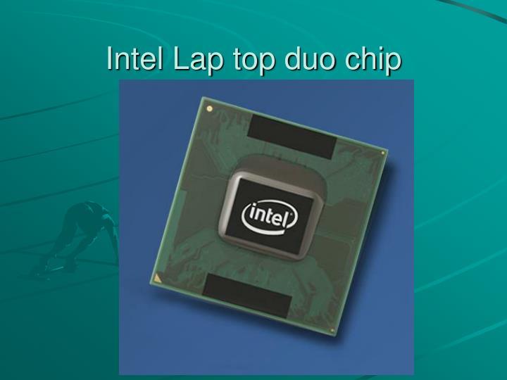 Intel Lap top duo chip