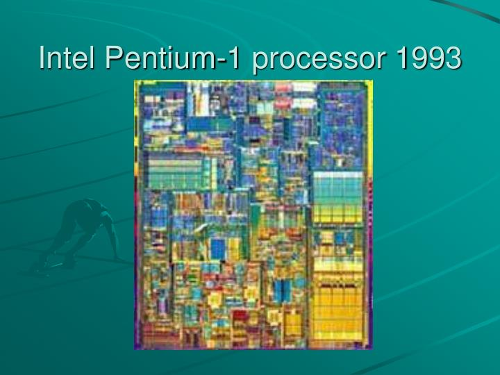 Intel Pentium-1 processor 1993