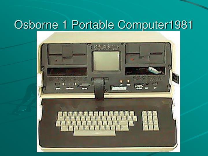 Osborne 1 Portable Computer1981