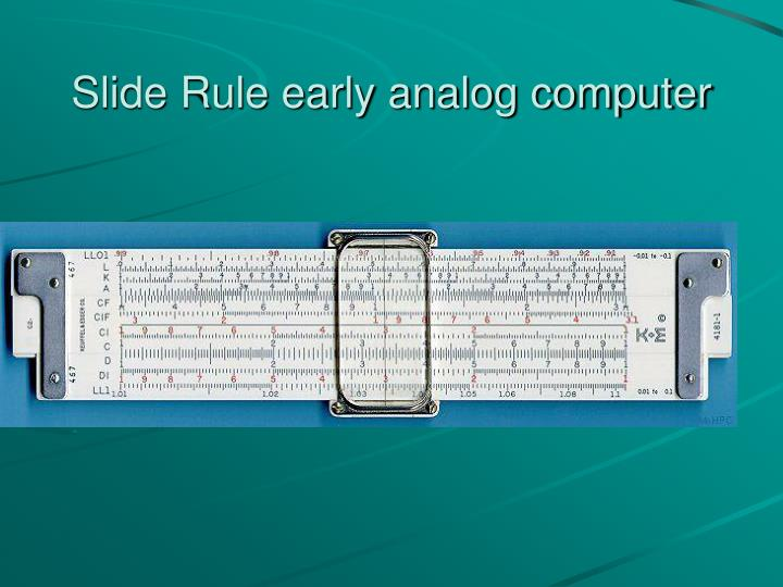 Slide Rule early analog computer