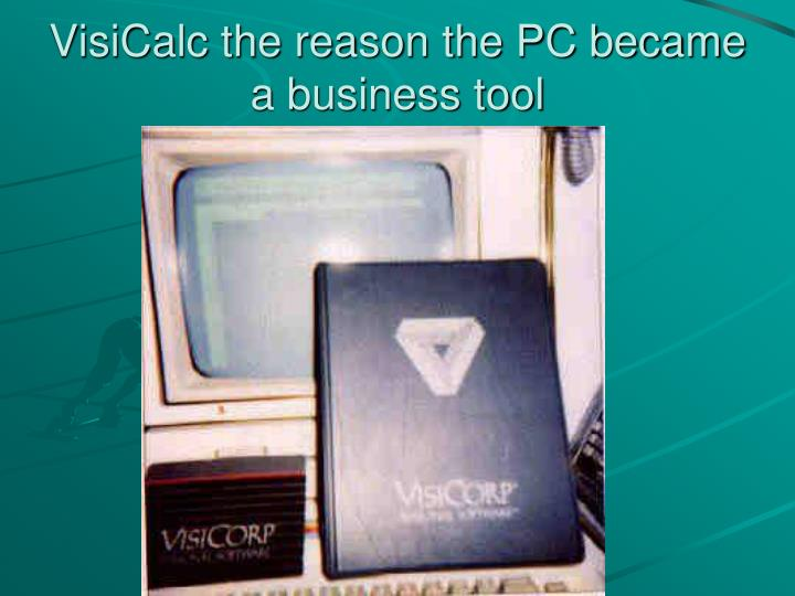 VisiCalc the reason the PC became a business tool