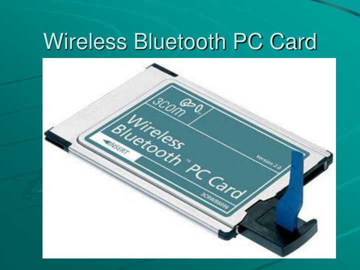 Wireless Bluetooth PC Card