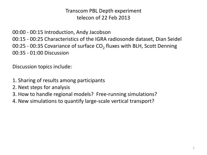 Transcom pbl depth experiment telecon of 22 feb 2013