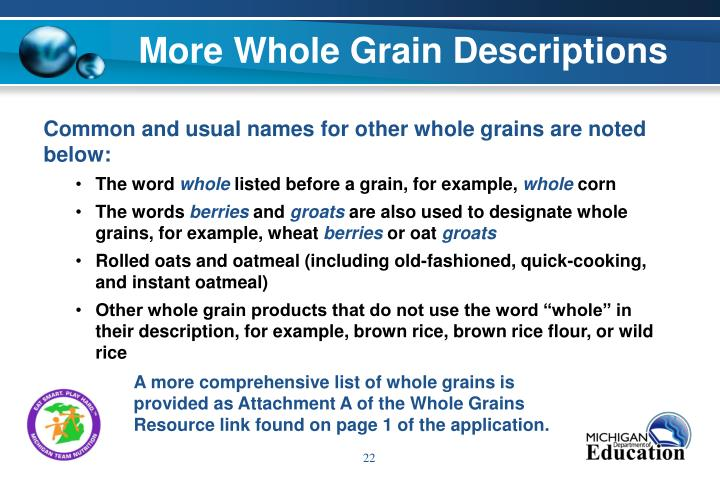 More Whole Grain Descriptions