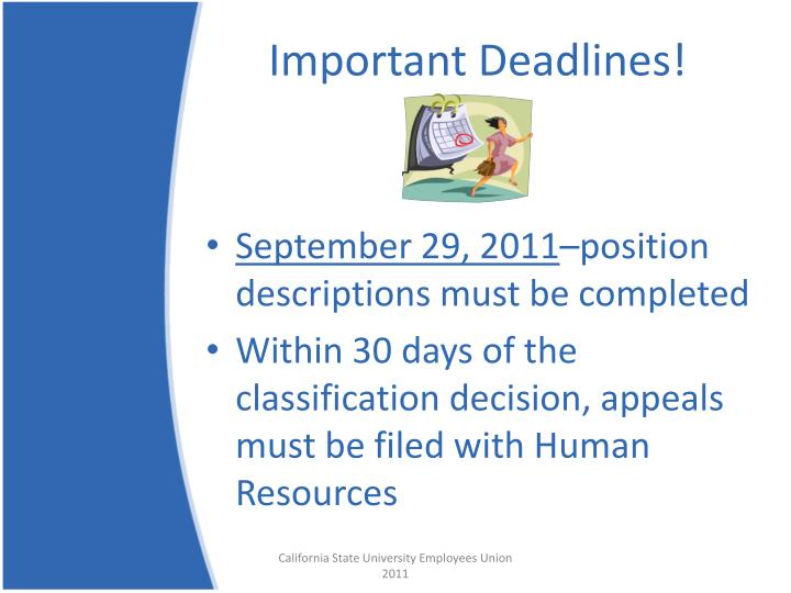 Important Deadlines!