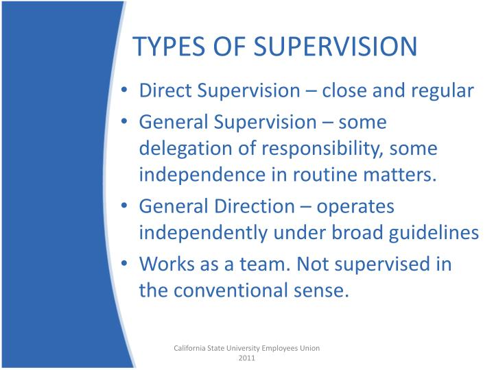 TYPES OF SUPERVISION