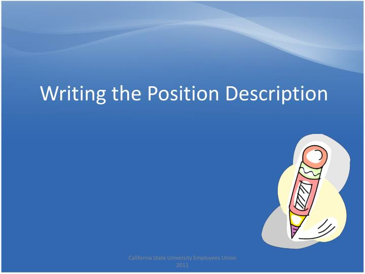 Writing the Position Description