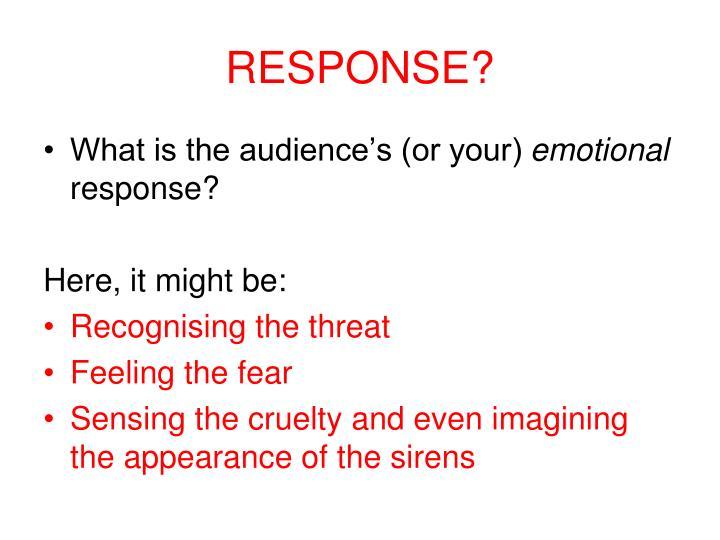 RESPONSE?
