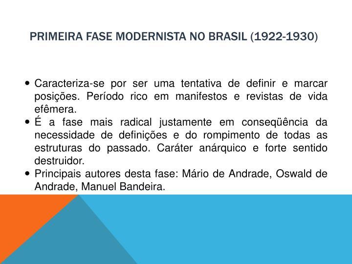 Primeira fase modernista no brasil 1922 1930