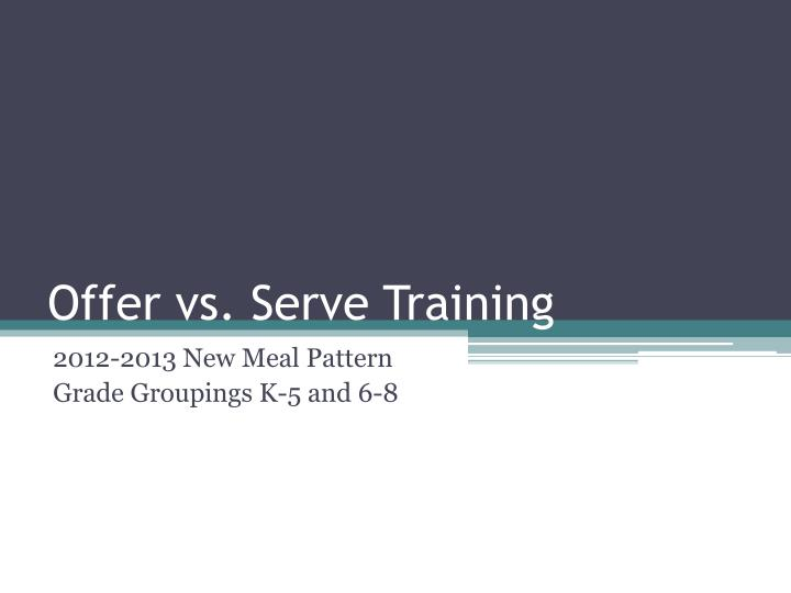 offer vs serve training n.