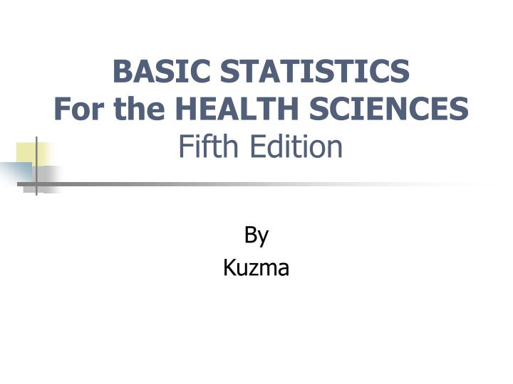 basic statistics for the health sciences fifth edition n.