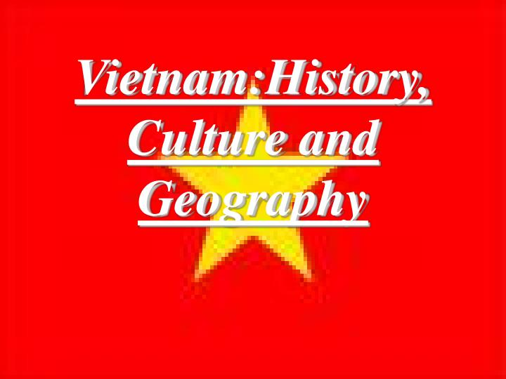 vietnam history culture and geography n.