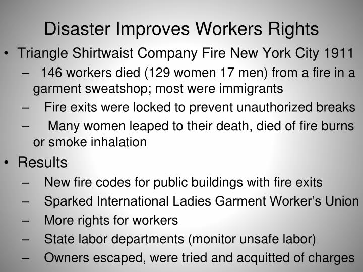 Disaster Improves Workers Rights