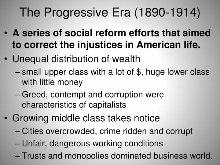 The progressive era 1890 1914