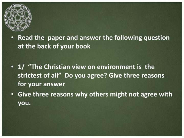 Read the  paper and answer the following question at the back of your book