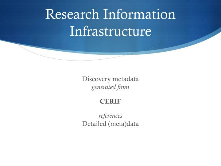 Research Information Infrastructure
