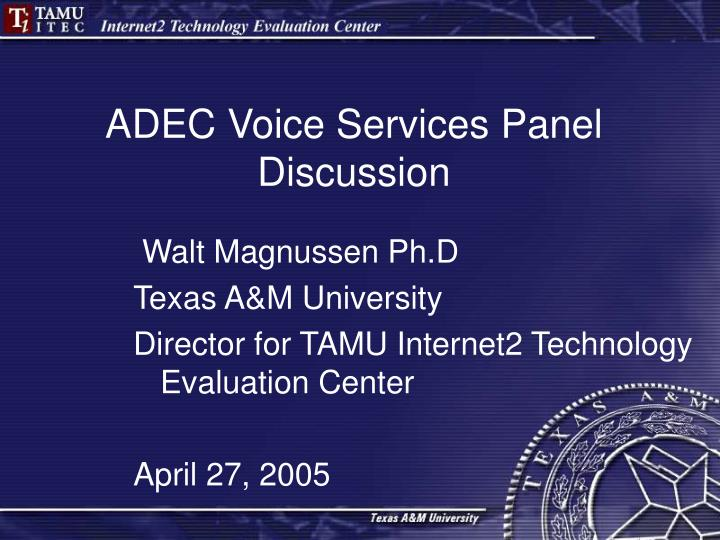 adec voice services panel discussion n.