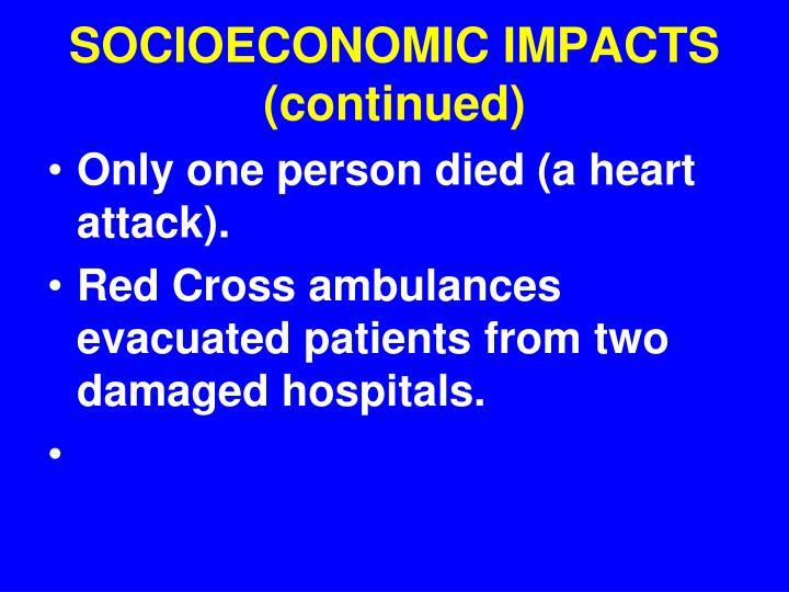 SOCIOECONOMIC IMPACTS (continued)