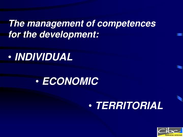 The management of competences for the development: