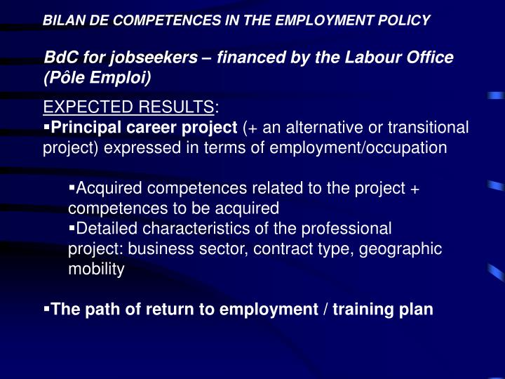 BILAN DE COMPETENCES IN THE EMPLOYMENT POLICY