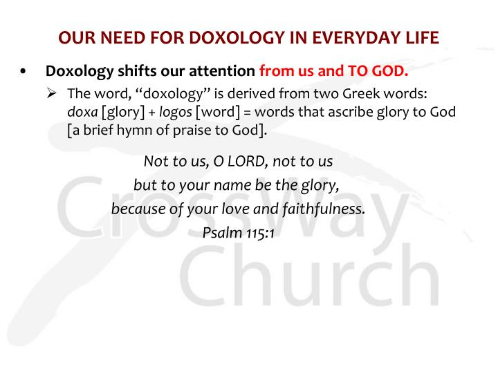 OUR NEED FOR DOXOLOGY IN EVERYDAY LIFE