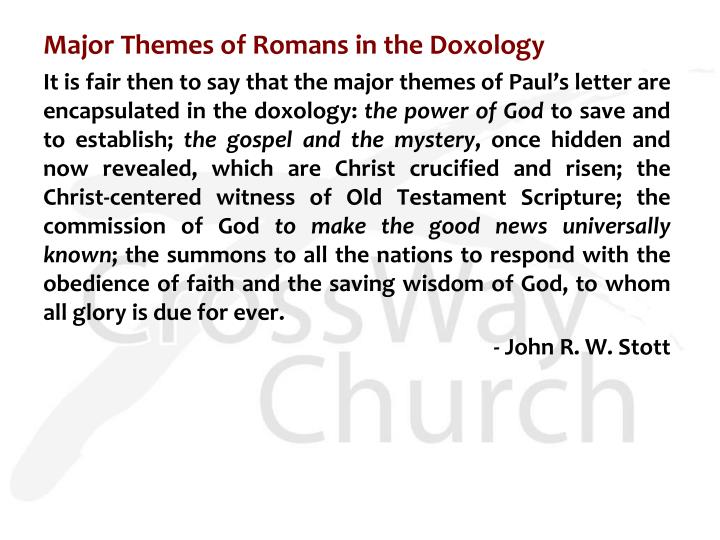 Major Themes of Romans in the Doxology