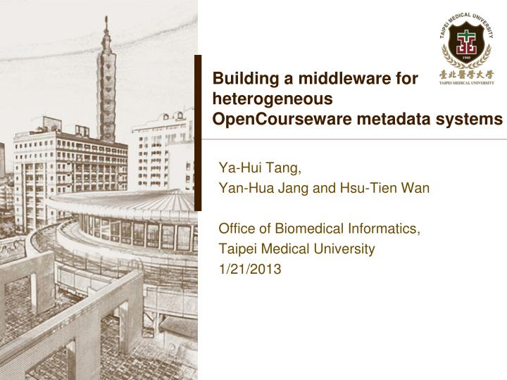 building a middleware for heterogeneous opencourseware metadata systems n.