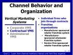 channel behavior and organization3