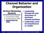 channel behavior and organization4