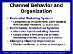 channel behavior and organization5