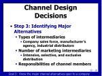 channel design decisions1