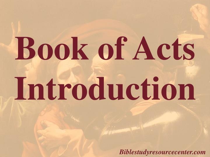 Introduction to the Book of Acts
