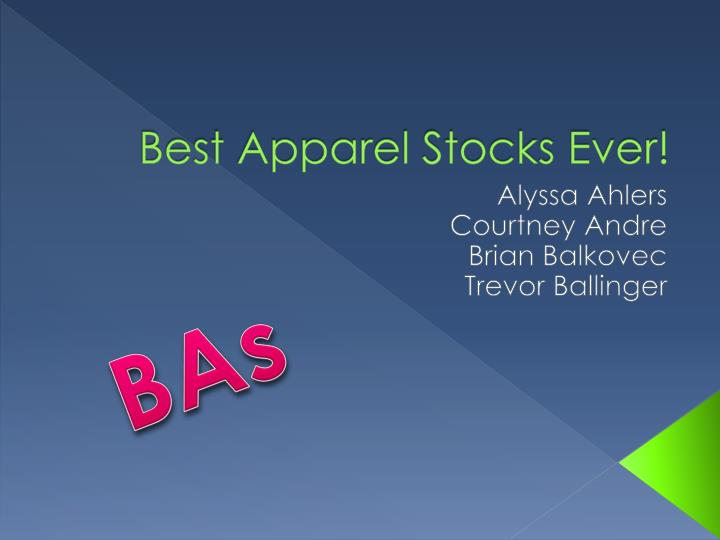 best apparel stocks ever n.