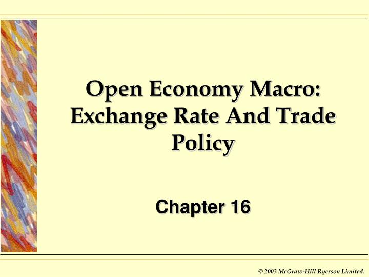 open economy macro exchange rate and trade policy n.